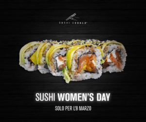 8 marzo SUSHI WOMEN'S DAY corporate